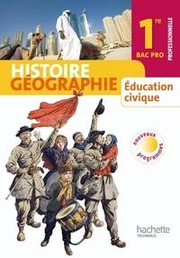 Eric Aujas et Michel Casta - Histoire Géographie Education civique 1re professionnelle Bac Pro.