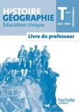 Eric Aujas et Michel Casta - Histoire-géographie-éducation civique Term Bac Pro - Livre du professeur.