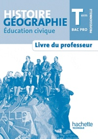 Deedr.fr Histoire-géographie-éducation civique Term Bac Pro - Livre du professeur Image