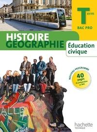 Eric Aujas et Michel Casta - Histoire Géographie Education Civique Tle Bac Pro.