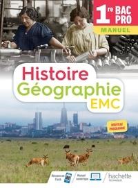 Eric Aujas et Nicolas Brunel - Histoire Géographie EMC 1re Bac Pro - Manuel.