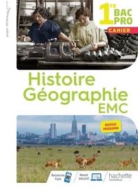 Eric Aujas et Isabelle Fira - Histoire-Géographie-EMC 1re Bac Pro - Cahier.