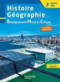 Histoire Géographie EMC 3e Prépa Pro- Livre de l'élève - Eric Aujas pdf epub