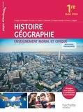 Eric Aujas et Gérard Chatelet - Histoire Géographie Enseignement moral et civique 1re Bac Pro - Livre de l'élève.