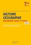 Eric Aujas et Gérard Chatelet - Histoire Géographie Enseignement moral et civique Tle Bac pro - Livre du professeur.