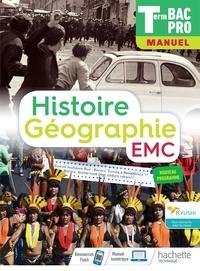 Eric Aujas et Nicolas Brunel - Histoire-Géographie terminale EMC Tle Bac Pro - Manuel.