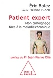 Eric Balez et Hélène Bloch - Patient expert - Mon témoignage face à la maladie chronique.
