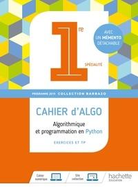 Eric Barbazo - Algorithmique et programmation en Python 1re spécialité Barbazo - Cahier d'algo (cahier d'exercices et TP).