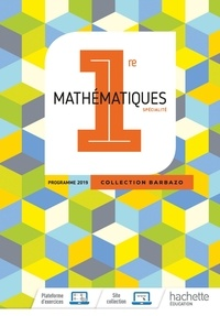 Eric Barbazo et Christophe Barnet - Mathématiques 1re Barbazo.