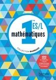 Eric Barbazo et Christophe Barnet - Mathématiques 1re ES/L.