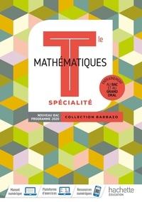Eric Barbazo et Christophe Barnet - Mathématiques spécialité Tle Barbazo.