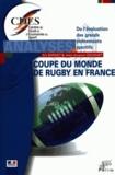 Eric Barget et Jean-Jacques Gouguet - La Coupe du Monde de Rugby 2007 en France - De l'évaluation des grands événements sportifs.