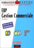 Eric Batelier - EBP Gestion Commerciale.