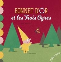 Eric Battut - Bonnet d'or et les trois ogres.