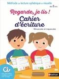 Eric Battut - Cahier d'écriture Regarde je lis ! - dès 5 ans.
