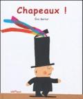 Eric Battut - Chapeaux !.