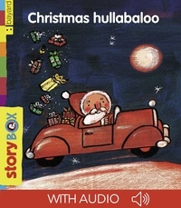 Eric Battut et Claire Clément - Christmas Hullabaloo.