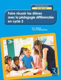 Eric Battut et Daniel Bensimhon - Faire réussir les élèves avec la pédagogie différenciée en cycle 2 CP-CE1-CE2. 1 Cédérom