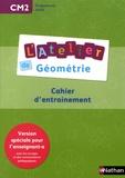Eric Battut et Daniel Bensimhon - L'atelier de géométrie CM2 - Cahier d'entraînement Version spéciale pour l'enseignant-e.