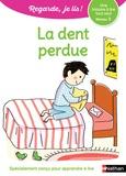 Eric Battut et Marion Piffaretti - La dent perdue - Niveau 3.