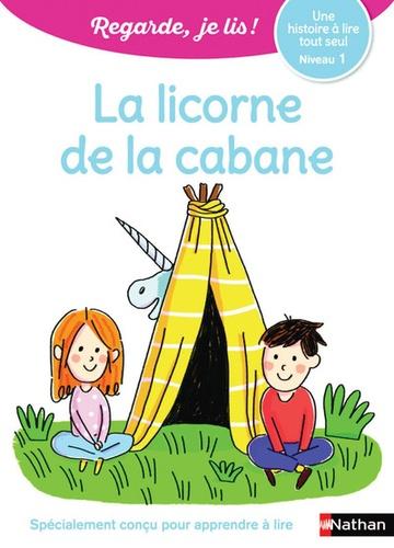 Eric Battut - La licorne de la cabane - Niveau 1.