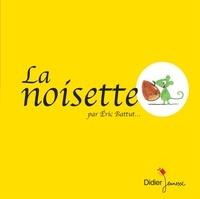 Eric Battut - La noisette.