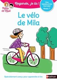 Eric Battut et Marion Piffaretti - Le vélo de Mila - Niveau 1.