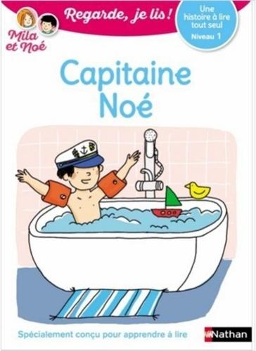 Mila et Noé  Capitaine Noé. Niveau 1