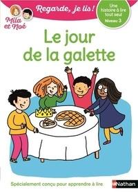 Eric Battut - Mila et Noé  : Le jour de la galette.