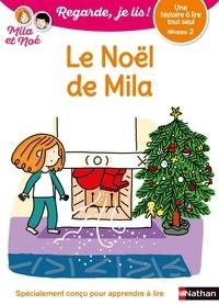 Eric Battut et Nathalie Desforges - Mila et Noé  : Le Noël de Mila.