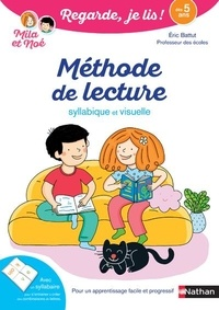 Eric Battut - Mila et Noé  : Méthode de lecture - Syllabique et visuelle.