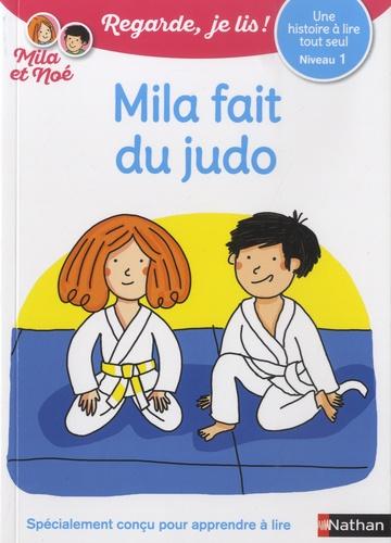 Mila et Noé  Mila fait du judo. Niveau 1