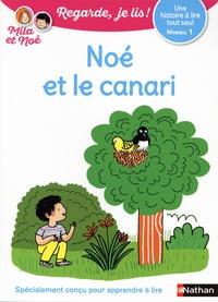 Eric Battut - Noe et le canari - Niveau 1.