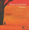 Eric Battut et Anna Rouvière - Quand Grand-mère revenait....