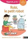 Eric Battut - Robi, le petit robot - Niveau 2.