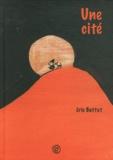 Eric Battut - Une cité.