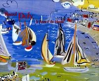 Eric Baudet - Raoul Dufy, le fiancé du Havre.