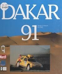 Eric Bayle et Nicolas Le François - Dakar 91.