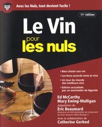 Eric Beaumard et Ed McCarthy - Le vin pour les nuls.