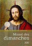 Eric Beaumer et Fabrice Bravard - Missel des dimanches 2017 - Année liturgique du 27 novembre 2016 au 2 décembre 2017 - Lectures de l'année A.