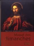 Eric Beaumer et Fabrice Bravard - Missel des dimanches - Lectures de l'année A.