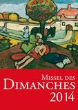 Eric Beaumer et Henri Delhougne - Missel des dimanches - Année liturgique du 1er décembre 2013 au 29 novembre 2014, Lectures de l'année A.