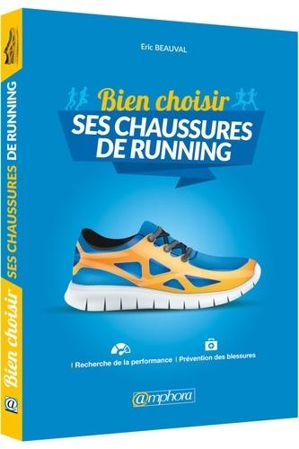 1a9fe362640b Bien choisir sa chaussure de running. Eric Beauval - Grand Format ...