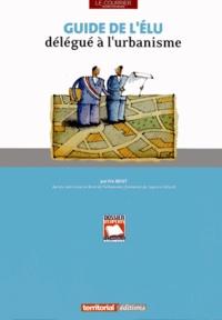Guide de l'élu délégué à l'urbanisme - Eric Bécet |