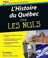 Eric Bédard - Histoire du Québec pour les nuls.