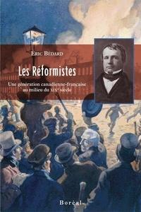 Eric Bédard - Les réformistes.