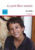 Eric Belile - Le petit beur nantais.