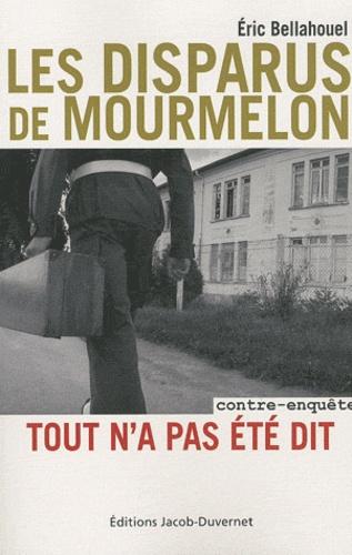 Eric Bellahouel - Les disparus de Mourmelon - Contre-enquête, Tout n'a pas été dit.