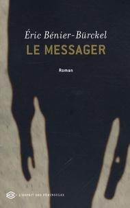 Eric Bénier-Bürckel - Le messager.
