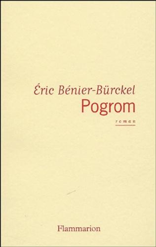 Eric Bénier-Bürckel - Pogrom.